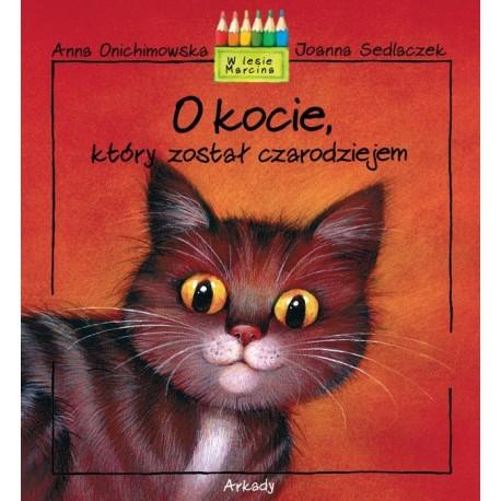O kocie który został czarodziejem W lesie Marcina