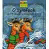 O żyrafach które chciały zobaczyć śnieg W lesie Marcina