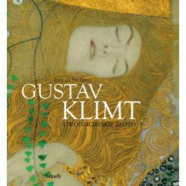 Gustav Klimt Uwodzicielskie złoto