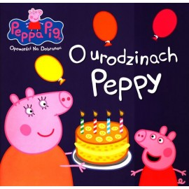 Peppa Pig OND 3 O urodzinach Peppy