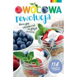 Owocowa rewolucja. Niezwykłe właściwości zwykłych owoców
