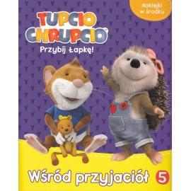 Tupcio Chrupcio Przybij Łapkę! 5 Wśródw lesie
