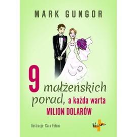 9 małżeńskich porad, a każda warta milion