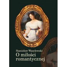 O miłości romantycznej