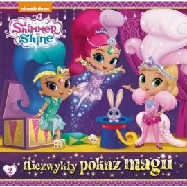 Shimmer and Shine 2 Niezwykły pokaz magii
