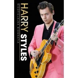 HARRY STYLES Nieoficjalna Biografia