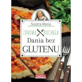 Dania bez glutenu Siostry Marii