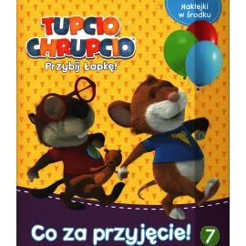 Tupcio Chrupcio Przybij Łapkę! 7 Co za p