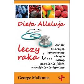 Dieta Alleluja leczy raka i...