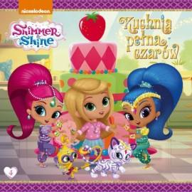 Shimmer and Shine 4 Kuchnia pełna czarów