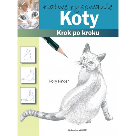 Koty. Łatwe rysowanie