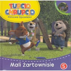 Tupcio Chrupcio DVD 5 Mali żartownisie