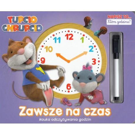 Tupcio Chrupcio Która godzina Zawsze na czas