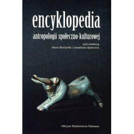 Encyklopedia antropologii społeczno - kulturowej