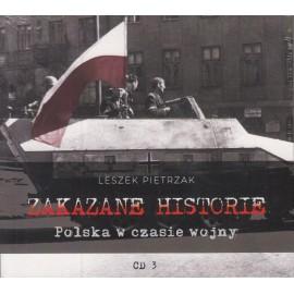 Zakazane historie CD3 Polska w czasiewojny