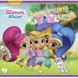 Shimmer & Shine 6 Wymarzony domek