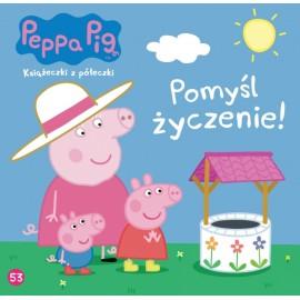 Świnka Peppa Książeczka 53 Pomyśl życzenie!