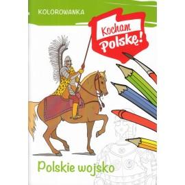 Kocham Polskę Polskie wojsko