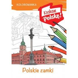 Kocham Polskę Polskie zamki