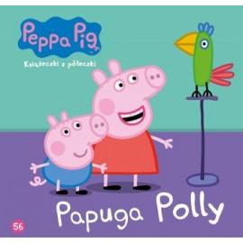 Świnka Peppa Książeczka 56 Papuga Polly