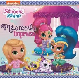 Shimmer & Shine 9 Piżamowa impreza