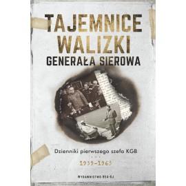 Tajemnice walizki Generała Sierowa. Dzienniki pierwszego szefa KGB