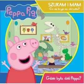 Peppa Pig Szukam i mam. Co się kryje na obrazku? Gdzie dziś była Peppa?