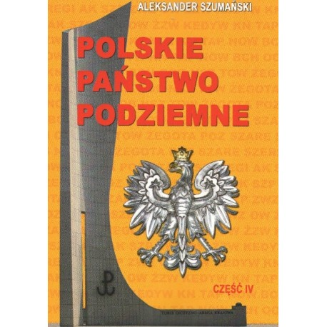 Polskie Państwo Podziemne część 4