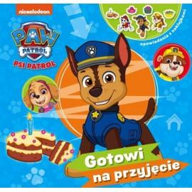 Psi patrol Opowiadania z naklejkami cz.1 Gotowi na przyjęcie