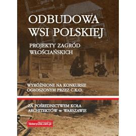 Odbudowa wsi polskiej. Projekty zagród włościańskich