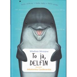 To ja Delfin