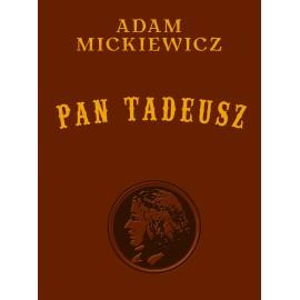 Pan Tadeusz - wydanie kolekcjonerskie