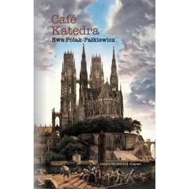 Cafe Katedra Szkice o rewolucji w kościele