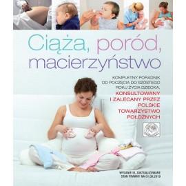 Ciąża, poród, macierzyństwo /nowa