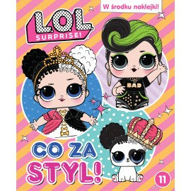 LOL Surprise! cz.11 Co za styl!