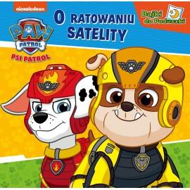 Psi Patrol Bajki do poduszki O ratowaniu satelity