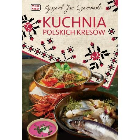 Kuchnia polskich Kresów