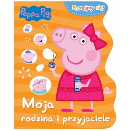 Peppa Pig Poznajmy się 3 Moja rodzina i przyjaciele