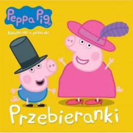 Świnka Peppa Książeczki z półeczki 67 Przebieranki