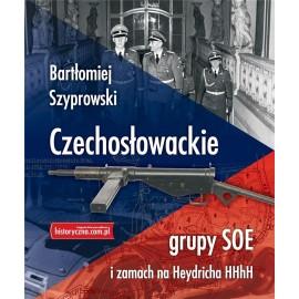 Czechosłowackie grupy SOE i zamach na Heydricha HHhH