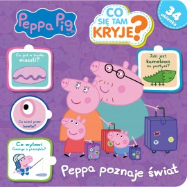 Peppa Pig Co się tam kryje? 4 Peppa poznaje świat