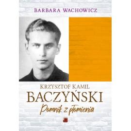 Krzysztof Kamil Baczyński Pomnik z płomienia