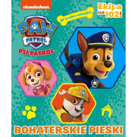 Psi patrol 36 - Ekipa na 102! Bohaterskie pieski