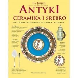 Antyki Porcelana, srebra. Ilustrowany przewodnik