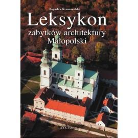 Leksykon zabytków architektury. Leksykon zabytków architektury Małopolski