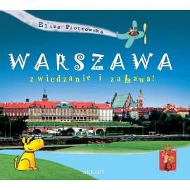 Warszawa zwiedzanie i zabawa! nowe zmnienione wydanie
