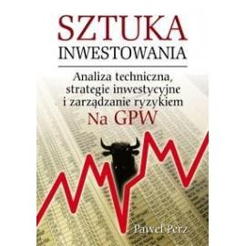 Sztuka inwestowania. Analiza techniczna