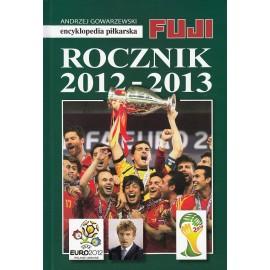 Rocznik 2012-2013 Encyklopedia Piłkarska