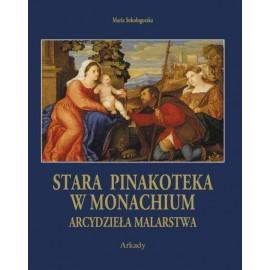 Stara Pinakoteka w Monachium. Arcydzieła malarstwa/etui