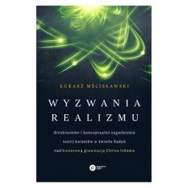 Wyzwania realizmu. Strukturalne i konceptualne zagadnienia teorii kwantów w świetle badań nad kwantową grawitacją Chrisa Ishama